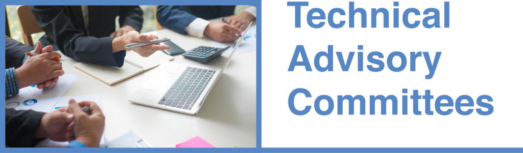 Technical Advisory Committees