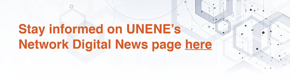 Stay informed on UNENE's Network Digital News page here